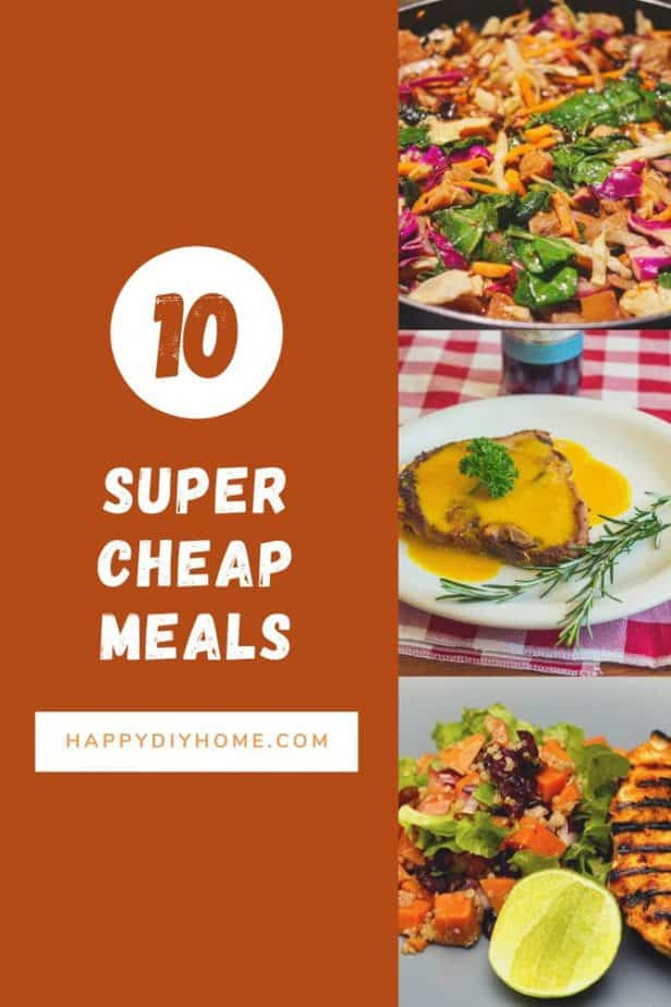 10 Super Cheap Meals that Are Also Delicious